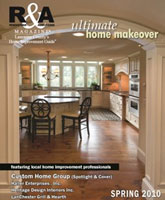 Spring 2010 R&A Magazine - The Ultimate Home Makeover